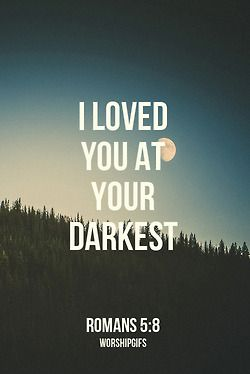 Love you at your darkest.jpg