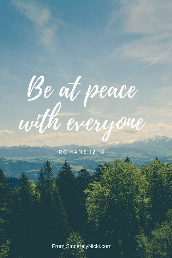 Be at peace with everyone