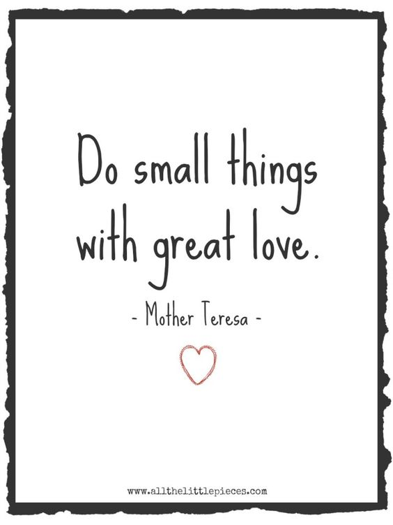 Do Little Things with Great Love.jpg