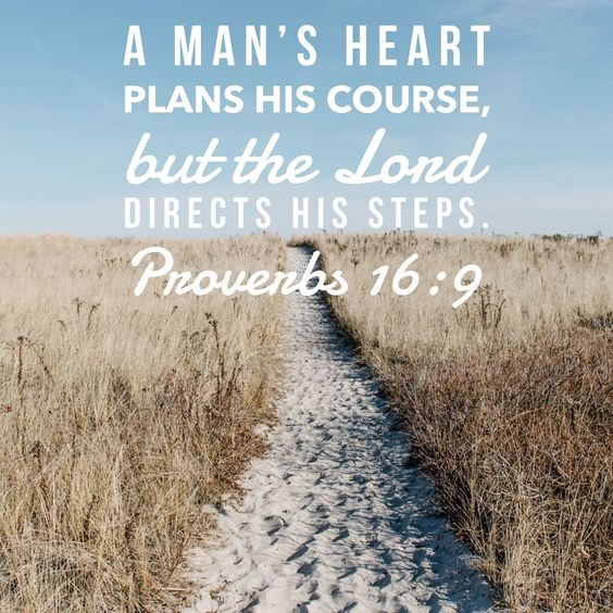 Proverbs 16_9 the mind of a man makes his plans.jpg